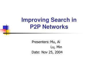 Improving Search in P2P Networks