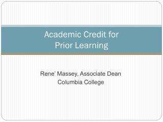 Academic Credit for  Prior Learning