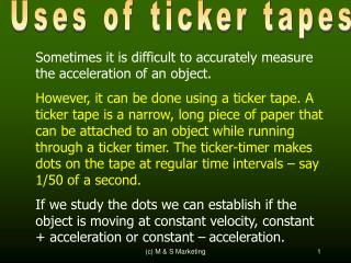 Sometimes it is difficult to accurately measure the acceleration of an object.
