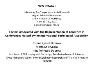 NEW PROJECT Laboratory for Comparative Social Research Higher School of Economics