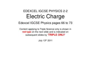 EDEXCEL IGCSE PHYSICS 2-2 Electric Charge