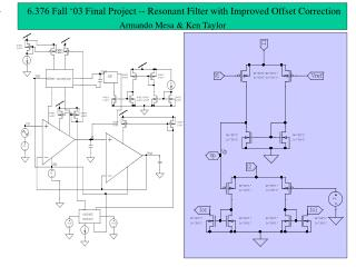 6.376 Fall '03 Final Project -- Resonant Filter with Improved Offset Correction