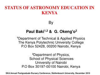 STATUS OF ASTRONOMY EDUCATION IN KENYA