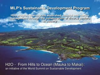 MLP's Sustainable Development Program
