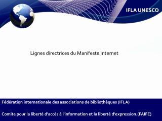 Lignes directrices du Manifeste Internet