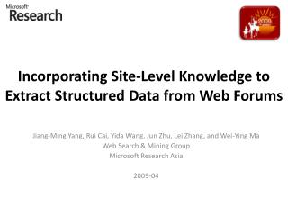 Incorporating Site-Level Knowledge to Extract Structured Data from Web Forums