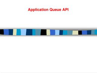 Application Queue API