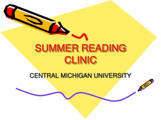 SUMMER READING CLINIC
