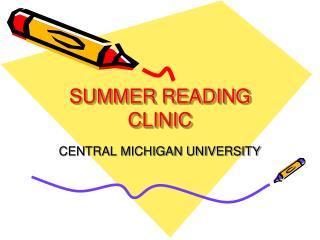SUMMER READING CLINIC