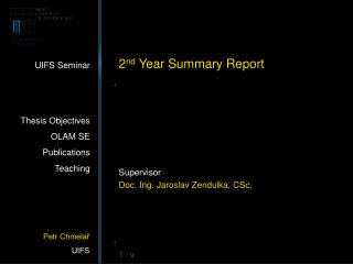 2 nd  Year Summary Report