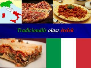 Tradicion lis olasz  telek