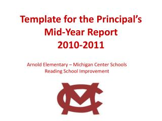 Template for the Principal's Mid-Year Report 2010-2011