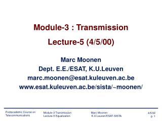 Module-3 : Transmission Lecture-5 (4/5/00)