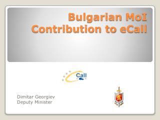 Bulgarian  MoI  Contribution to  eCall