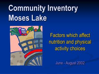 Community Inventory  Moses Lake