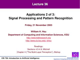 Friday, 21 November 2003 William H. Hsu Department of Computing and Information Sciences, KSU