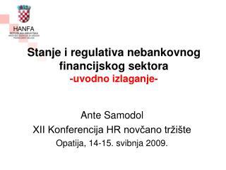 Stanje i regulativa nebankovnog financijskog sektora -uvodno izlaganje-