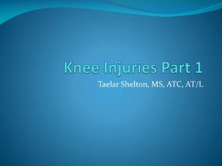 Knee Injuries Part 1