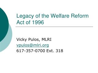 Legacy of the Welfare Reform Act of 1996