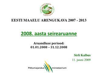 Sirli Kalbus 11. juuni 2009