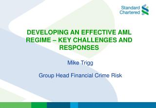 DEVELOPING AN EFFECTIVE AML REGIME � KEY CHALLENGES AND RESPONSES