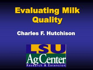Evaluating Milk Quality