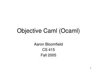 Objective Caml (Ocaml)