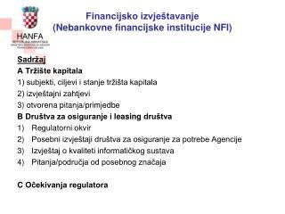 Financijsko izvještavanje  (Nebankovne financijske institucije NFI)