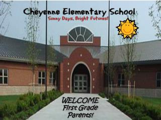 WELCOME First Grade Parents!