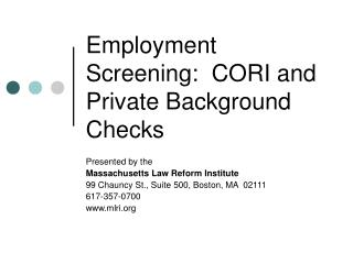 Employment Screening:  CORI and Private Background Checks