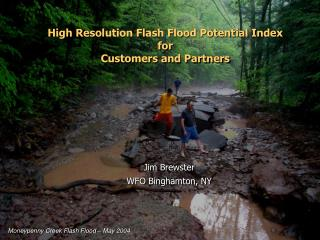 High Resolution Flash Flood Potential Index for Customers and Partners