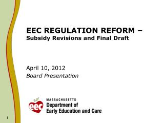 EEC REGULATION REFORM –  Subsidy Revisions and Final Draft