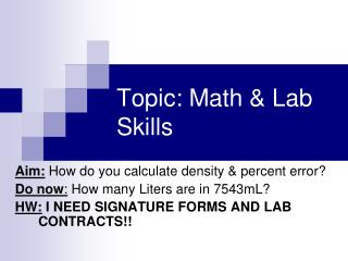Topic: Math & Lab Skills