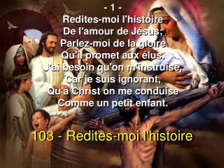 103 - Redites-moi l'histoire