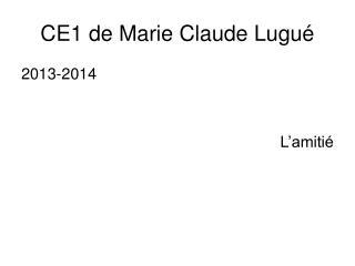 CE1 de Marie Claude Lugu�