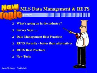 MLS Data Management & RETS