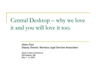 Central Desktop – why we love it and you will love it too.