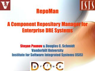 RepoMan A Component Repository Manager for Enterprise DRE Systems