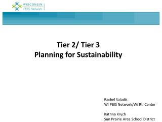 Tier 2/ Tier 3 Planning for Sustainability
