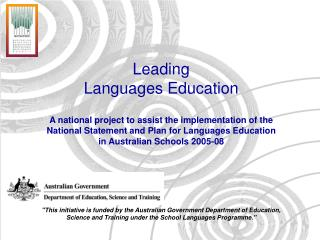 Leading  Languages Education A national project to assist the implementation of the