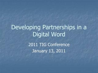 Developing Partnerships in a Digital Word