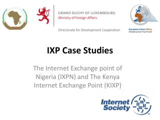 IXP Case Studies