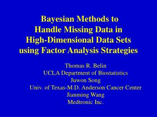 Thomas R. Belin UCLA Department of Biostatistics Juwon Song