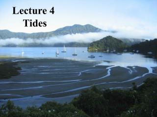Lecture 4  Tides