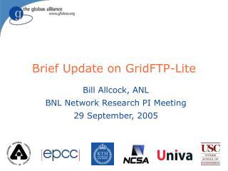 Brief Update on GridFTP-Lite