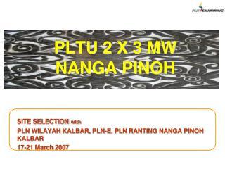 PLTU 2 X  3  MW NANGA PINOH