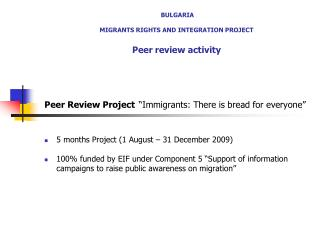 BULGARIA  MIGRANTS RIGHTS AND INTEGRATION PROJECT Peer review activity