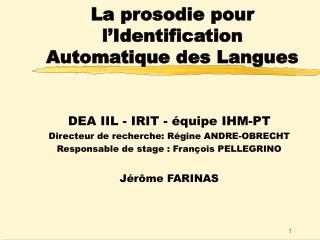 La prosodie pour l'Identification Automatique des Langues