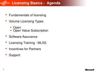 Licensing Basics -  Agenda