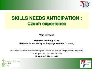 SKILLS NEEDS ANTICIPATION : Czech experience